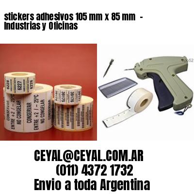 stickers adhesivos 105 mm x 85 mm  - Industrias y Oficinas