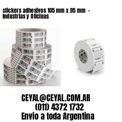 stickers adhesivos 105 mm x 95 mm  - Industrias y Oficinas