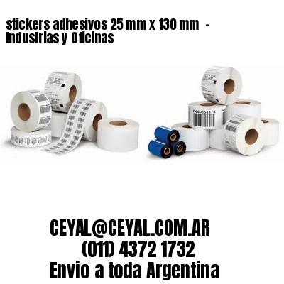 stickers adhesivos 25 mm x 130 mm  - Industrias y Oficinas