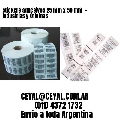 stickers adhesivos 25 mm x 50 mm  - Industrias y Oficinas