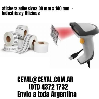 stickers adhesivos 30 mm x 140 mm  - Industrias y Oficinas