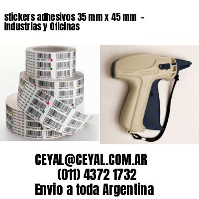 stickers adhesivos 35 mm x 45 mm  - Industrias y Oficinas