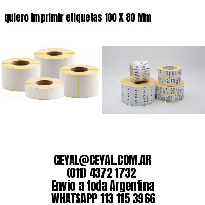 quiero imprimir etiquetas 100 X 80 Mm
