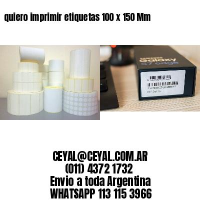 quiero imprimir etiquetas 100 x 150 Mm