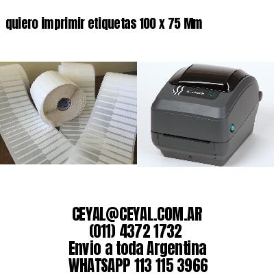 quiero imprimir etiquetas 100 x 75 Mm