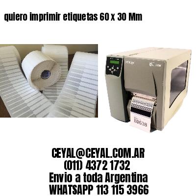 quiero imprimir etiquetas 60 x 30 Mm