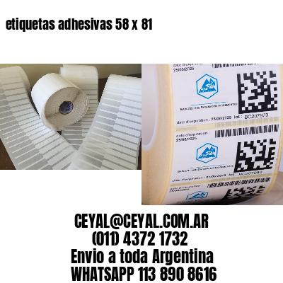 etiquetas adhesivas 58 x 81