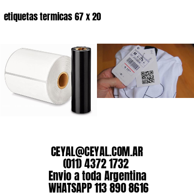 etiquetas termicas 67 x 20