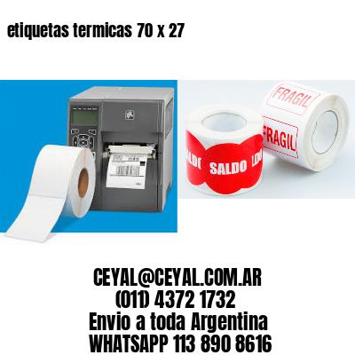 etiquetas termicas 70 x 27