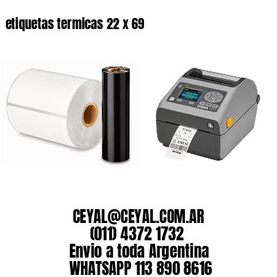 etiquetas termicas 22 x 69
