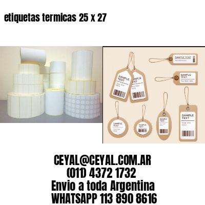 etiquetas termicas 25 x 27