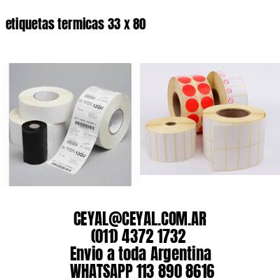 etiquetas termicas 33 x 80