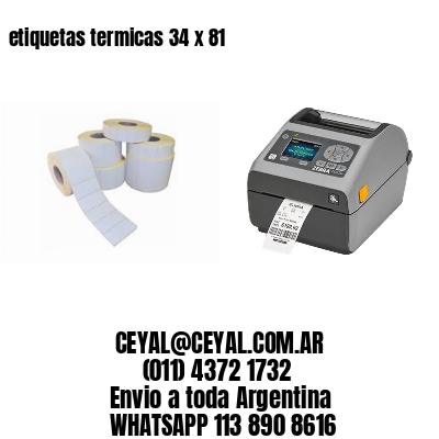 etiquetas termicas 34 x 81