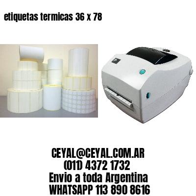 etiquetas termicas 36 x 78