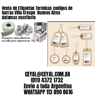 Venta de Etiquetas Termicas codigos de barras Villa Crespo  Buenos Aires datamax escritorio