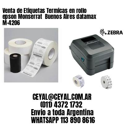 Venta de Etiquetas Termicas en rollo epson Monserrat  Buenos Aires datamax  M-4206