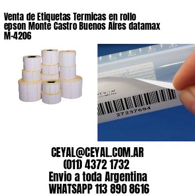 Venta de Etiquetas Termicas en rollo epson Monte Castro Buenos Aires datamax  M-4206