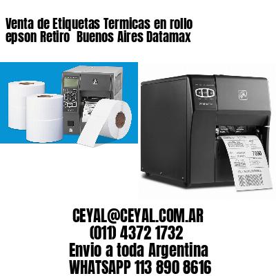 Venta de Etiquetas Termicas en rollo epson Retiro  Buenos Aires Datamax