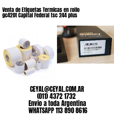 Venta de Etiquetas Termicas en rollo gc420t Capital Federal tsc 244 plus