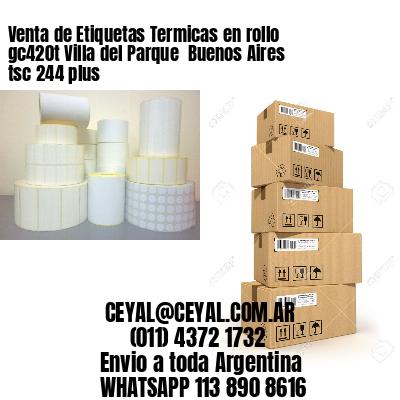 Venta de Etiquetas Termicas en rollo gc420t Villa del Parque  Buenos Aires tsc 244 plus