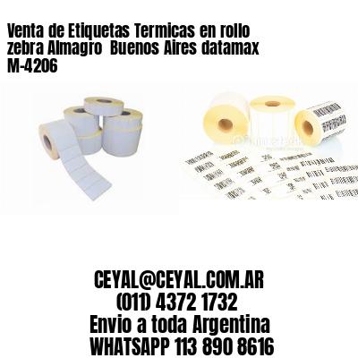 Venta de Etiquetas Termicas en rollo zebra Almagro  Buenos Aires datamax  M-4206