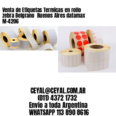 Venta de Etiquetas Termicas en rollo zebra Belgrano  Buenos Aires datamax  M-4206