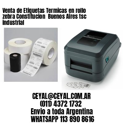 Venta de Etiquetas Termicas en rollo zebra Constitucion  Buenos Aires tsc industrial