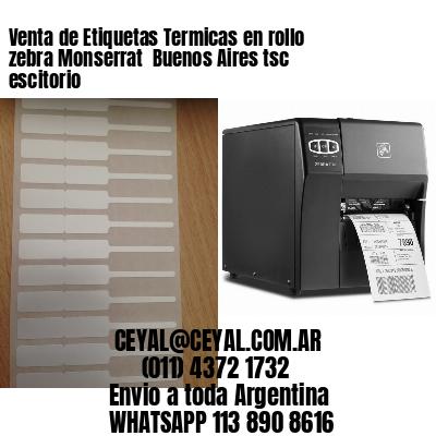 Venta de Etiquetas Termicas en rollo zebra Monserrat  Buenos Aires tsc escitorio