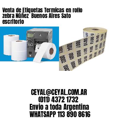 Venta de Etiquetas Termicas en rollo zebra Núñez  Buenos Aires Sato escritorio