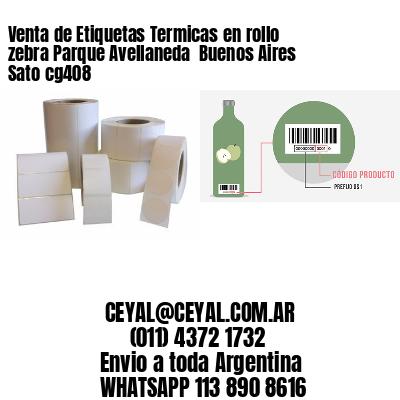 Venta de Etiquetas Termicas en rollo zebra Parque Avellaneda  Buenos Aires Sato cg408
