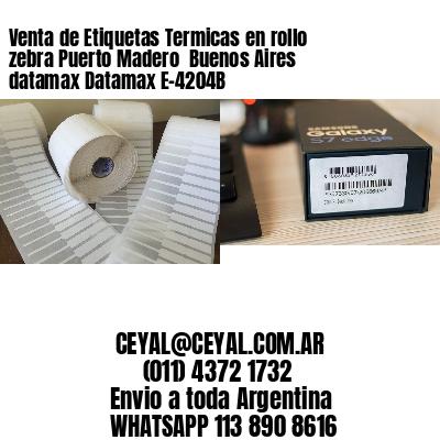 Venta de Etiquetas Termicas en rollo zebra Puerto Madero  Buenos Aires datamax Datamax E-4204B