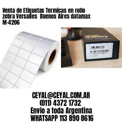 Venta de Etiquetas Termicas en rollo zebra Versalles  Buenos Aires datamax  M-4206