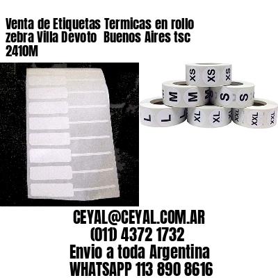 Venta de Etiquetas Termicas en rollo zebra Villa Devoto  Buenos Aires tsc 2410M