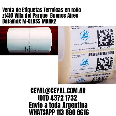Venta de Etiquetas Termicas en rollo zt410 Villa del Parque  Buenos Aires Datamax M-CLASS MARK2