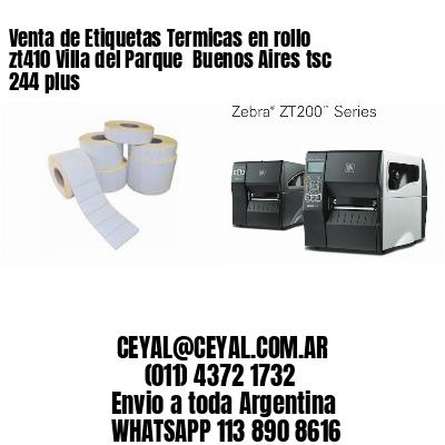 Venta de Etiquetas Termicas en rollo zt410 Villa del Parque  Buenos Aires tsc 244 plus