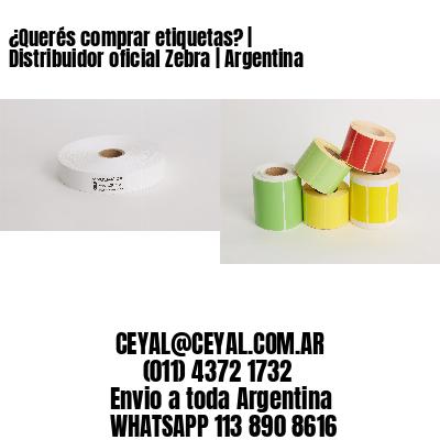 ¿Querés comprar etiquetas? | Distribuidor oficial Zebra | Argentina