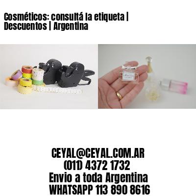 Cosméticos: consultá la etiqueta   Descuentos   Argentina