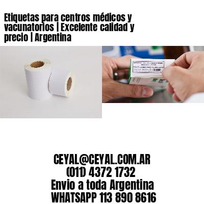 Etiquetas para centros médicos y vacunatorios | Excelente calidad y precio | Argentina