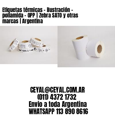 Etiquetas térmicas - ilustración - poliamida - OPP | Zebra SATO y otras marcas | Argentina