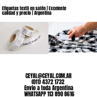Etiquetas textil en satén   Excelente calidad y precio   Argentina