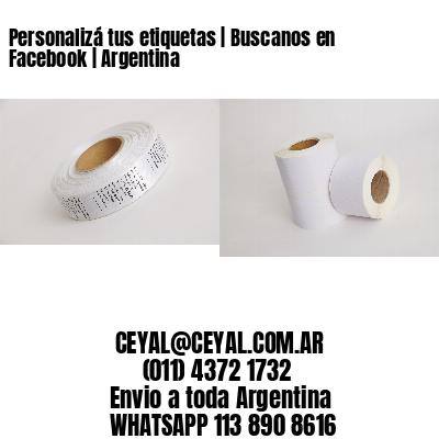Personalizá tus etiquetas | Buscanos en Facebook | Argentina
