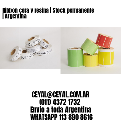 Ribbon cera y resina   Stock permanente   Argentina