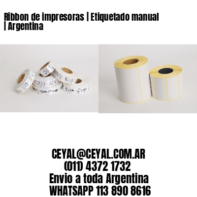 Ribbon de impresoras | Etiquetado manual | Argentina