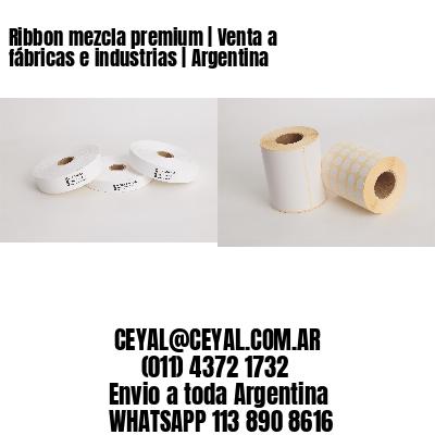 Ribbon mezcla premium | Venta a fábricas e industrias | Argentina