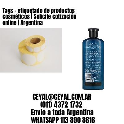 Tags - etiquetado de productos cosméticos | Solicite cotización online | Argentina