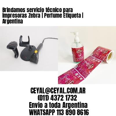 Brindamos servicio técnico para impresoras Zebra | Perfume Etiqueta | Argentina