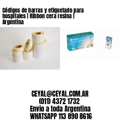 Códigos de barras y etiquetado para hospitales | Ribbon cera resina | Argentina