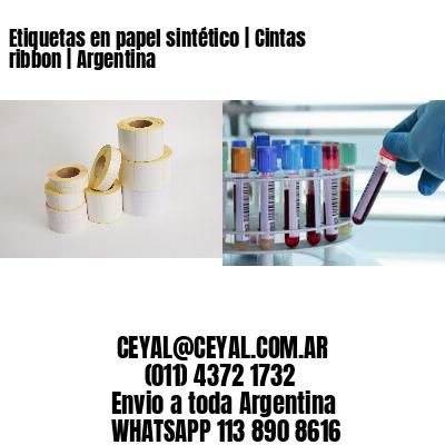Etiquetas en papel sintético   Cintas ribbon   Argentina