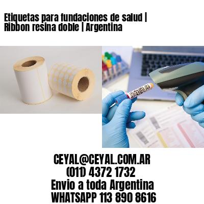 Etiquetas para fundaciones de salud | Ribbon resina doble | Argentina