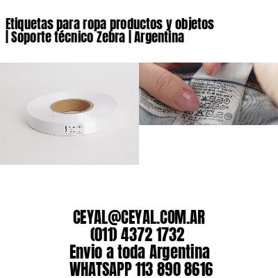 Etiquetas para ropa productos y objetos | Soporte técnico Zebra | Argentina